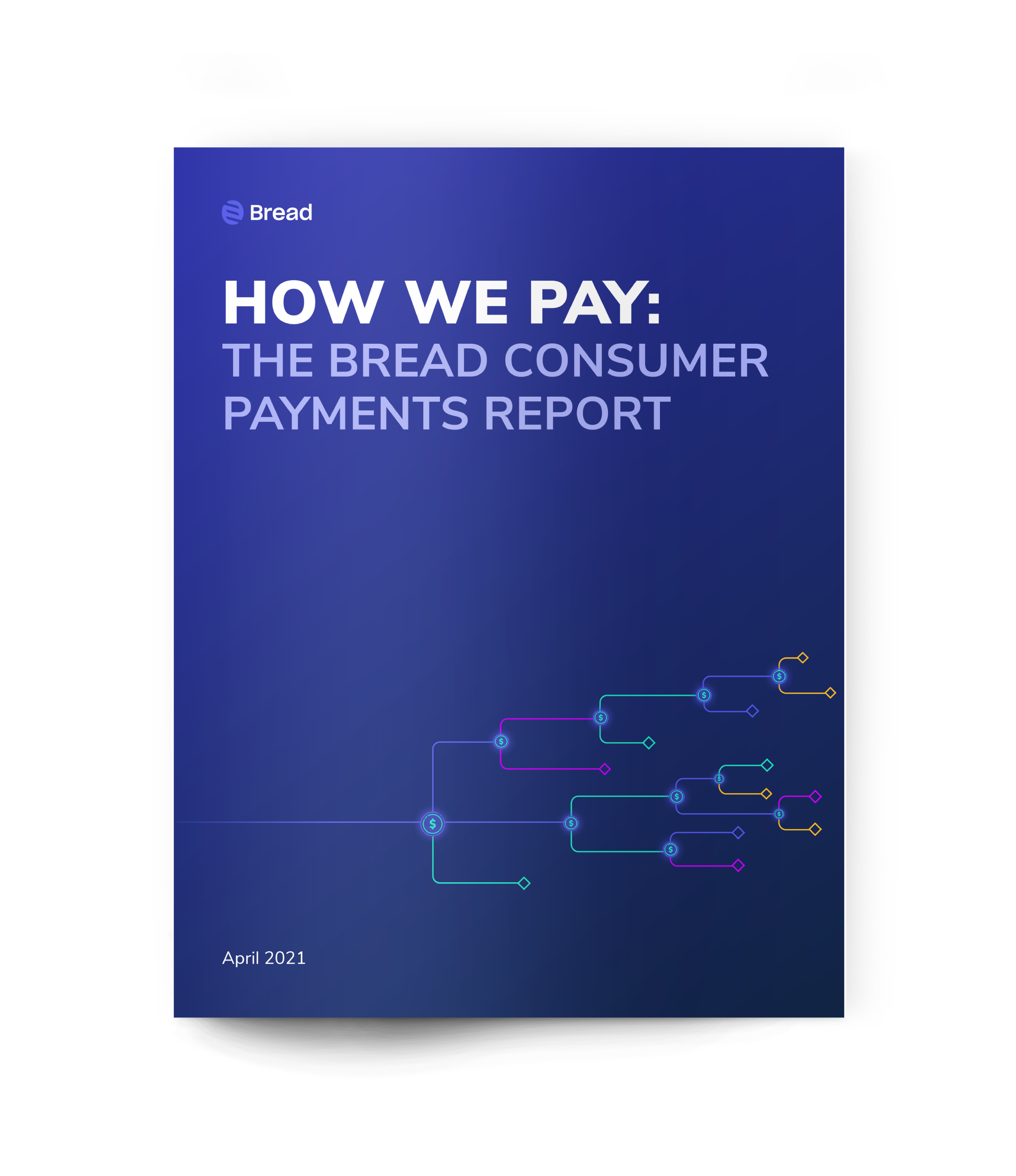 How We Pay: The Bread Consumer Payments Report